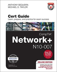 CompTIA Network+ N10-007 Cert Guide, Deluxe Edition (Certification Guide)-cover