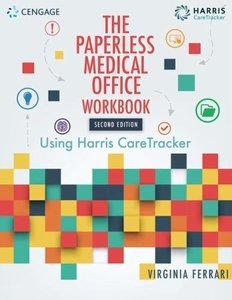Student Workbook for Harris/Ferrari's The Paperless Medical Office: Using Harris CareTracker, 2nd-cover