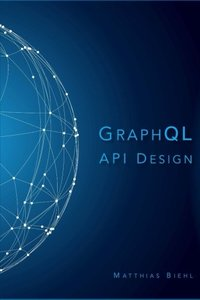 GraphQL API Design (API-University Series) (Volume 5)-cover