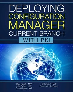 Deploying Configuration Manager Current Branch with PKI-cover