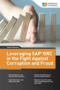 Leveraging SAP GRC in the Fight Against Corruption and Fraud-cover
