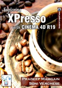 Exploring XPresso With CINEMA 4D R19-cover