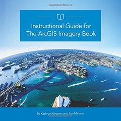 Instructional Guide for The ArcGIS Imagery Book (The ArcGIS Books)-cover