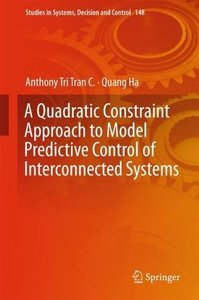 A Quadratic Constraint Approach to Model Predictive Control of Interconnected Systems (Studies in Systems, Decision and Control)