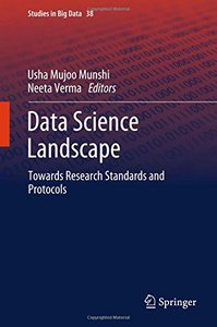 Data Science Landscape: Towards Research Standards and Protocols (Studies in Big Data)