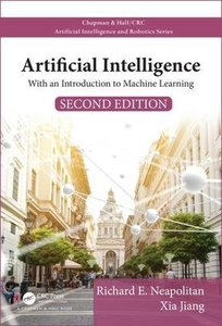 Artificial Intelligence: With an Introduction to Machine Learning, Second Edition (Chapman & Hall/CRC Artificial Intelligence and Robotics Series)-cover