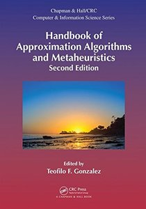 Handbook of Approximation Algorithms and Metaheuristics, Second Edition: Two-Volume Set (Chapman & Hall/CRC Computer and Information Science Series)-cover