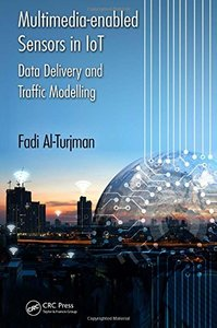 Multimedia-enabled Sensors in IoT: Data Delivery and Traffic Modelling