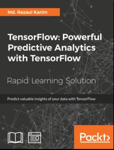 TensorFlow: Powerful Predictive Analytics with TensorFlow-cover