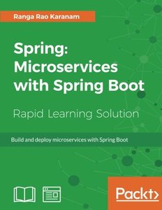 Spring: Microservices with Spring Boot: Build and deploy microservices with Spring Boot-cover