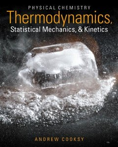 Physical Chemistry: Thermodynamics, Statistical Mechanics, and Kinetics (Hardcover)(美國原版)-cover