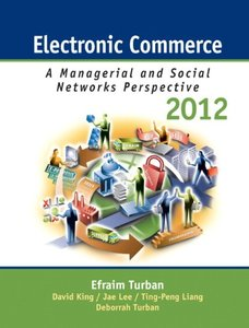 Electronic Commerce 2012: Managerial and Social Networks Perspectives, 7/e (Hardcover)-cover