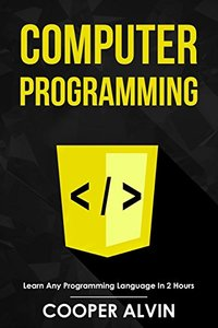 Computer Programming: Learn Any Programming Language In 2 Hours-cover