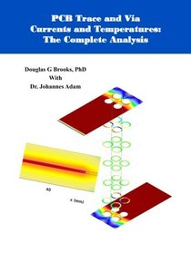 PCB Trace and Via Currents and Temperatures:: The Complete Analysis-cover
