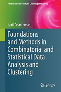 Foundations and Methods in Combinatorial and Statistical Data Analysis and Clustering (Advanced Information and Knowledge Processing)-cover