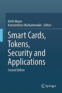 Smart Cards, Tokens, Security and Applications-cover