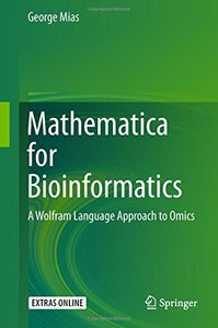 Mathematica for Bioinformatics: A Wolfram Language Approach to Omics-cover