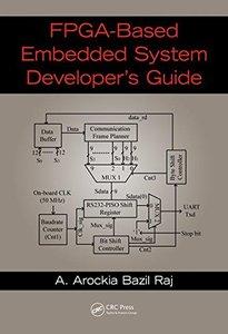 FPGA based Embedded System Developer's Guide