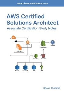 AWS Certified Solutions Architect Associate: Certification Study Notes-cover