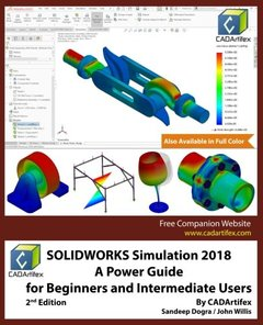 SOLIDWORKS Simulation 2018: A Power Guide for Beginners and Intermediate Users-cover