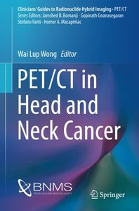 PET/CT in Head and Neck Cancer (Clinicians' Guides to Radionuclide Hybrid Imaging)-cover