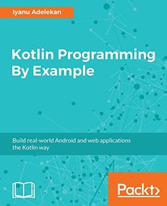 Kotlin Programming By Example-cover