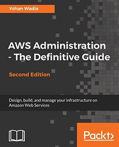 AWS Administration - The Definitive Guide - Second Edition-cover