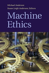 Machine Ethics
