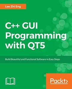 Hands-On GUI Programming with C++ and Qt5 : Build stunning cross-platform applications and widgets with the most powerful GUI framework (Paperback)-cover