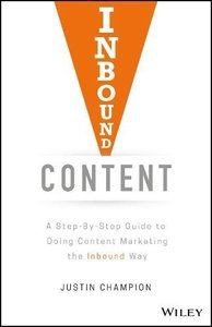 Inbound Content: A Step-By-Step Guide To Doing Content Marketing the Inbound Way-cover