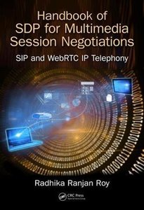 Handbook on SDP for Multimedia Session Negotiations: SIP and WebRTC IP Telephony