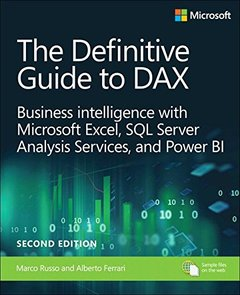 The Definitive Guide to DAX: Business intelligence with Microsoft Excel, SQL Server Analysis Services, and Power BI (2nd Edition) (Business Skills)-cover