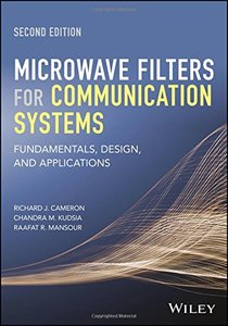 Microwave Filters for Communication Systems: Fundamentals, Design, and Applications, 2/e (Hardcover)-cover