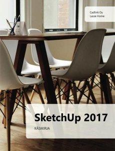 SketchUp 2017 käsikirja (Finnish Edition)