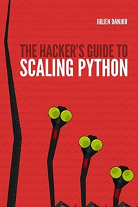 The Hacker's Guide to Scaling Python-cover