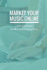 Market Your Music Online