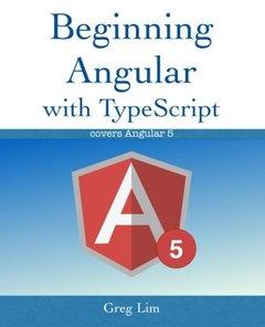 Beginning Angular with Typescript (updated to Angular 5)-cover