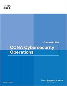 CCNA Cybersecurity Operations Course Booklet (Course Booklets)