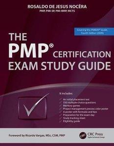 The PMP® Certification Exam Study Guide