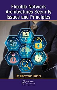 Flexible Network Architectures Security: Principles and Issues-cover