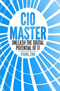CIO Master: Unleash the Digital Potential of IT