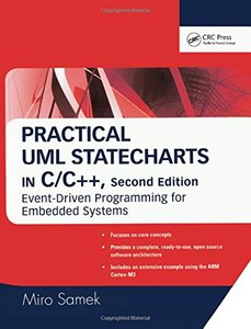Practical UML Statecharts in C/C++: Event-Driven Programming for Embedded Systems-cover