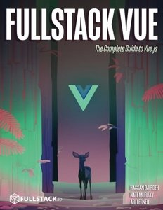 Fullstack Vue: The Complete Guide to Vue.js-cover