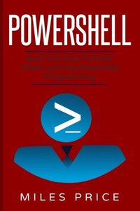 PowerShell: Best Practices to Excel While Learning PowerShell Programming-cover
