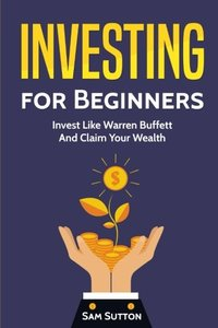 Investing for Beginners: Investing for Beginners 2 and Cryptocurrency Investing 1-cover