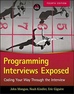 Programming Interviews Exposed: Coding Your Way Through the Interview 4/e-cover