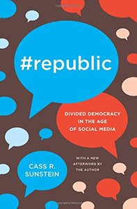 #Republic: Divided Democracy in the Age of Social Media-cover