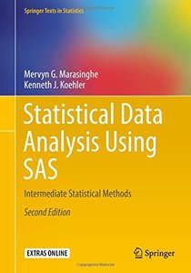 Statistical Data Analysis Using SAS: Intermediate Statistical Methods (Springer Texts in Statistics)-cover