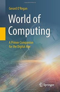 World of Computing: A Primer Companion for the Digital Age-cover