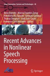 Recent Advances in Nonlinear Speech Processing (Smart Innovation, Systems and Technologies)